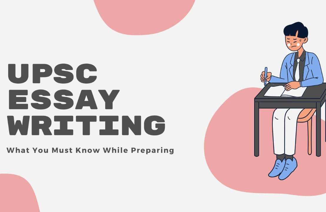 What You Must Know While Preparing for Essay writing inUPSC