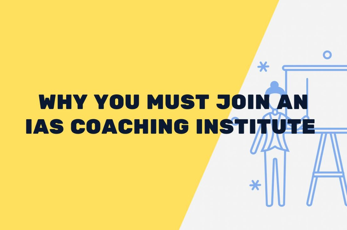 How To Choose The Best IAS Coaching Institute – 5 Questions You MustAsk.